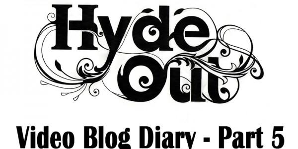 Hyde Out PR video blog part 5 in pub PR campaign