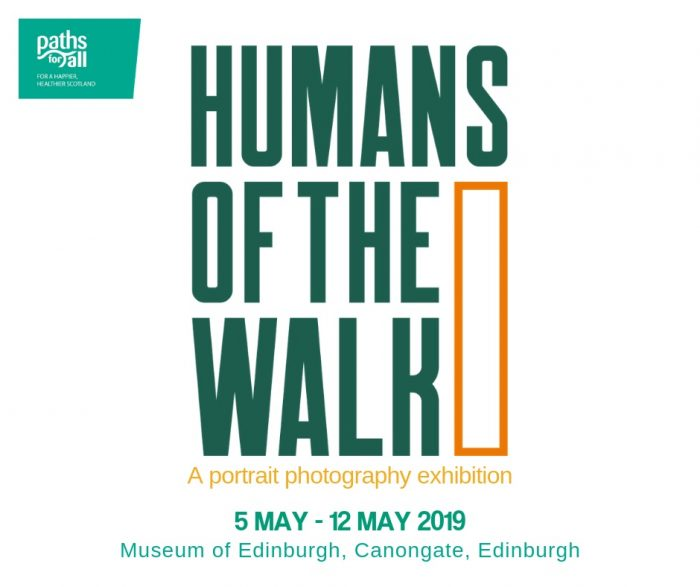 Edinburgh PR shares Paths for All - Humans of the Walk Photography Exhibition poster